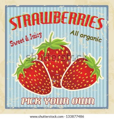 Strawberries vintage grunge retro poster, vector illustration - stock vector