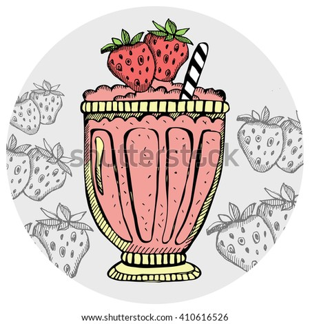 Strawberry milkshake, ice cream, cocktail in a glass with slices of fruit. Hand drawn banana smoothie on the white background. Vector illustration. - stock vector