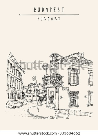 Street corner in Budapest, Hungary, Europe. Artistic illustration. Hand drawn travel sketch. Houses, windows, balcony, roof, curb, street sign, cars. Postcard, poster, Budapest, Hungary hand lettering