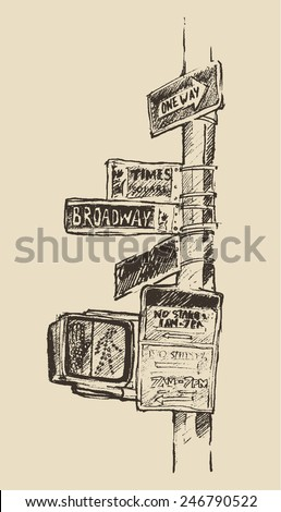 Street sign in New York (Broadway, Times square, One road), vintage hand drawn vector illustration - stock vector