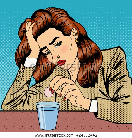 Stress at Work. Girl Drinking Pills. Business Woman. Woman has a Headache. Pop Art. Business Lady at Work. Painful Feeling. Sad Woman. Halftone Background. Vector illustration - stock vector