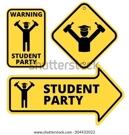 Student party funny joke danger signs set. Vector EPS8 - stock vector