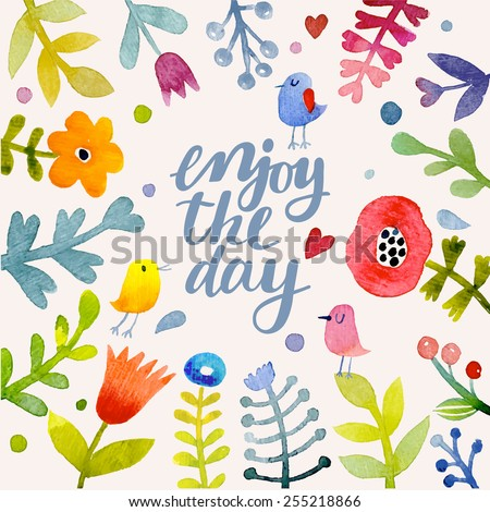 Stunning floral design in vector. Awesome flowers made in watercolor technique. Bright romantic card with summer flowers and birds. Enjoy the day concept background