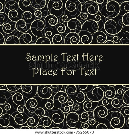 Stylish card with seamless pattern with swirls and place for text on a black background - stock vector