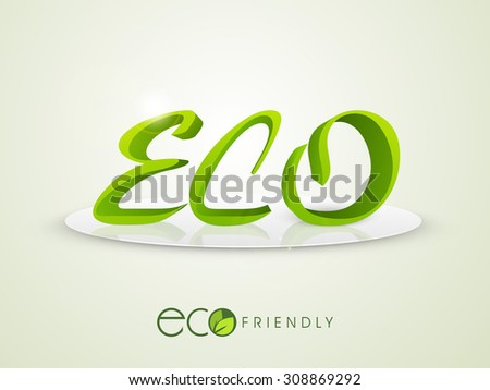 Stylish green text Eco on stage for Ecology or Save Nature concept. - stock vector