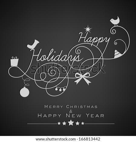 Stylish Happy Holidays text, Merry Christmas and Happy New Year 2014 celebration greeting card or invitation card.  - stock vector