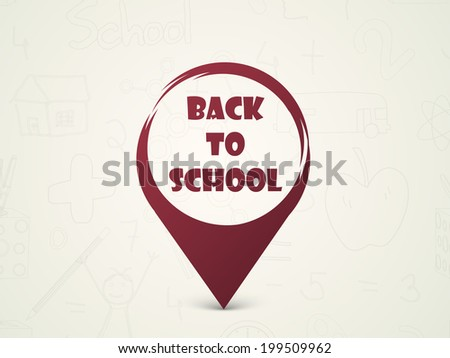 Stylish maroon icon with text Back to School on shiny green background.  - stock vector