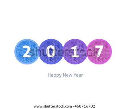 Stylish Multicolors 2017 and Happy New Year Text Vector Background, Greeting Card Design