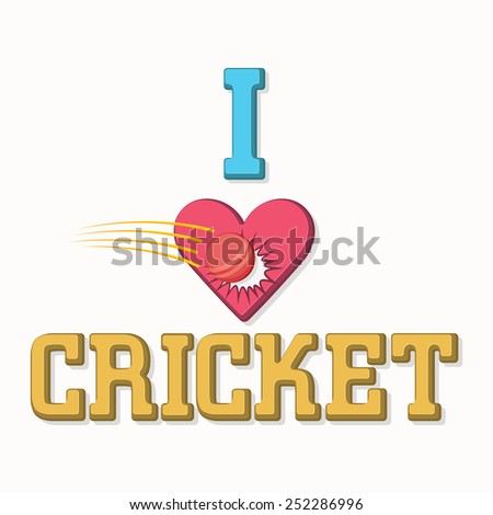 Stylish text I Love Cricket with illustration of red ball hitting the heart on white background. - stock vector
