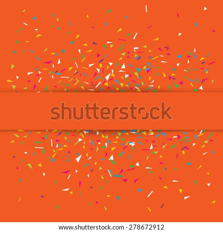 Stylish vector illustration of an orange party background with colorful confetti and copy space for your text. Can be used as a greeting card template - stock vector