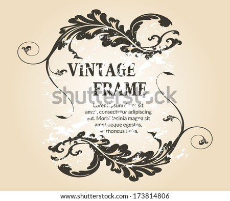 Stylish vintage floral frame. Design for invitations and greeting cards. Vector illustration.