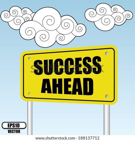 Success ahead sign on bluesky with cloud - Vector illustration. - stock vector