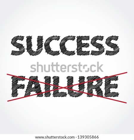 Success is better than failure