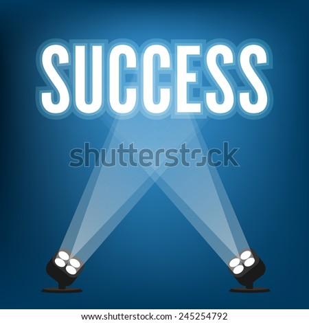 Success signs with spotlight illuminated - stock vector