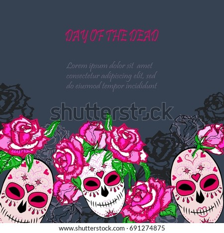 Sugar Skull Pink Roses Template Text Stock Vector 691274875 ...