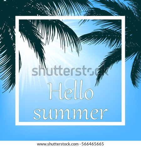 Summer Background With Blue Sky, Palm Trees, Sun And Says