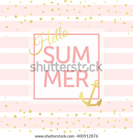 Summer card with pastel pink stripes and anchor and gold confetti, dots. Design for for invitation, flyer, poster, banner, card, beach party. - stock vector