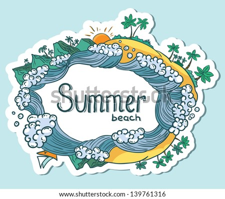 Summer Cute Doodle frame - stock vector