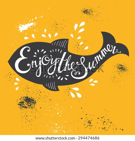 Summer hand drawn vector typography poster with fish. Summer holidays. - stock vector