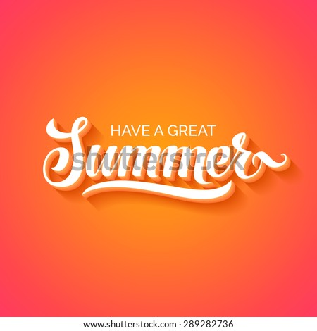 Summer hand lettering. Handmade calligraphy vector illustration - stock vector