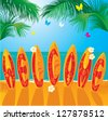Summer Holiday card - surf boards with hand drawn text WELCOME - stock vector
