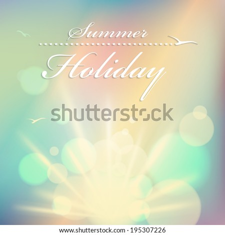 Summer holiday - vintage background: the sun's rays, sunset and reflections. This vector can be used for postcards, banners, posters and web page - stock vector