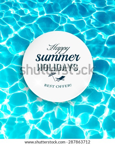 Summer holidays background with beautiful sea water. Vector. - stock vector