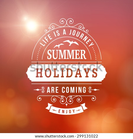 Summer holidays poster on sunset blurred vector background - stock vector
