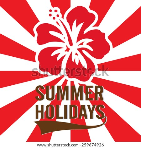 Summer Holidays typographic design with shoe flower  Vector illustration.  - stock vector