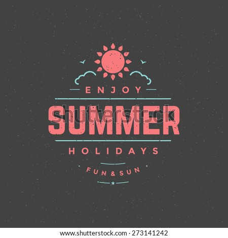 Summer holidays typography for poster, greeting card or other design vector background.  - stock vector