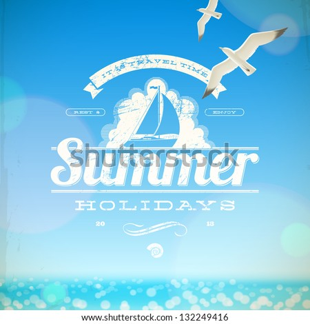 Summer holidays vector emblem and seagulls against a sunny seascape background - stock vector