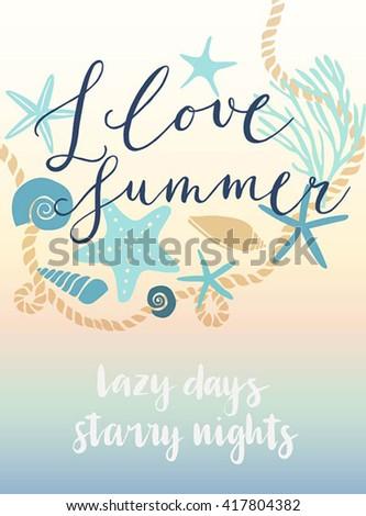 Summer I love summer hand drawn calligraphyc card. Vector illustration. - stock vector