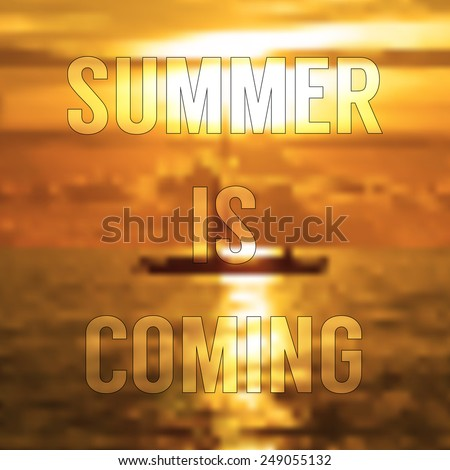Beautiful Summer Is Coming Text With Boat In The Sea At Sunrise Moment, Illustration  Abstract Background