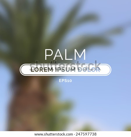 Summer palm blurred unfocused retro background. Vector illustration