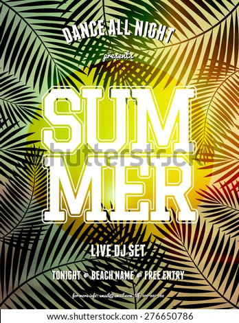 "Summer party/music festival flyer design. Blurred sunset/sunrise background with palm tree leaves. Scalable to a standard 8,5"" x 11"" size. EPS 10 file, gradient mesh and transparency effects used. - stock vector"