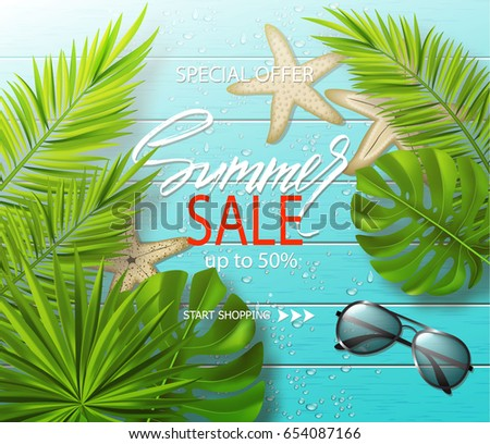 Summer sale banner, poster with sunglasses ,starfish, tropical plants, leaves and water drops on wooden board. Vector illustration