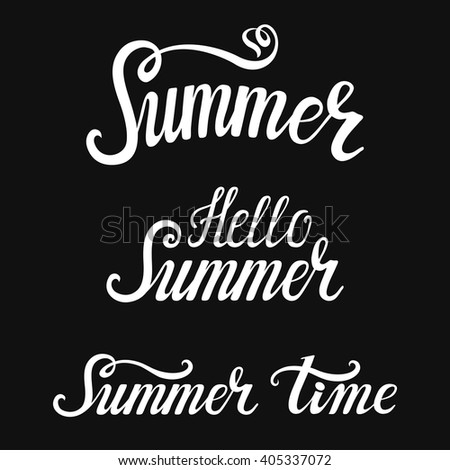 Summer time calligraphic design set.Summer time,Hello summer inscription.Vector hand drawn lettering.Holidays card,season party poster,title,banner.Typographic design template,summer text,words,logo. - stock vector