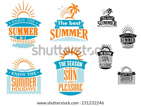 Summer vacation and travel designs in blue and orange with various text, hot tropical sun and sea for advertising and marketing, vector illustration - stock vector