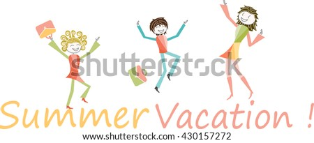 Summer Vacation Children Parents Or Teachers Jumps For Joy Happy To Be On Holidays