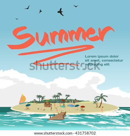 Summer vacation concept background with space for text. Vector cartoon flat illustration. Sea landscape summer beach on island, people on private beach. - stock vector