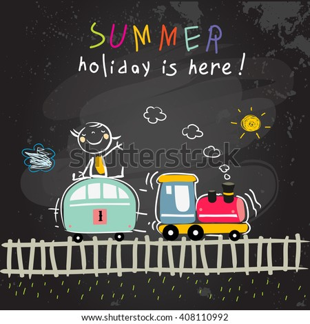 Summer vacation, holiday for kids at school vector illustration. Schoolgirl traveling with train. Chalk on blackboard sketch, doodle.  - stock vector