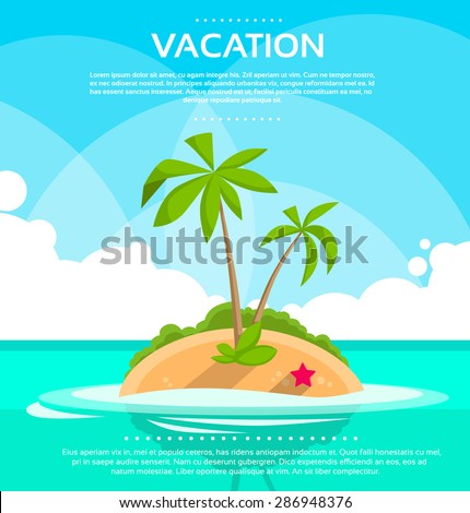Summer Vacation Holiday Tropical Ocean Island With Palm Tree Flat Vector Illustration - stock vector