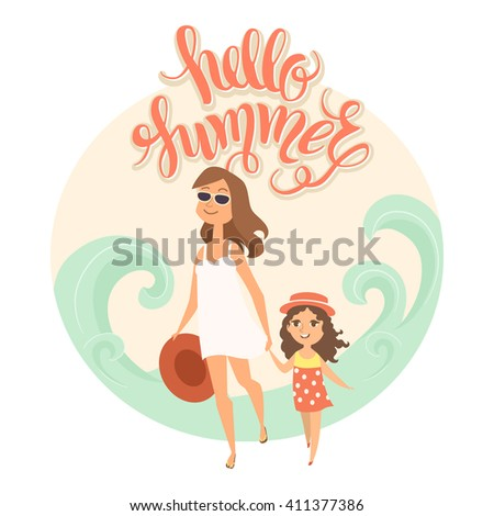 """Summer vacation. Vector illustration of  kid and parent on the beach isolated. Girl and her mother near the sea. Cartoon characters of people. Hand drawn lettering """"Hello summer"""". - stock vector"""