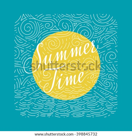Summertime. Handwritten phrase on color background of sea, sun and sky doodles. Vector illustration Summertime. Sun and sky doodles