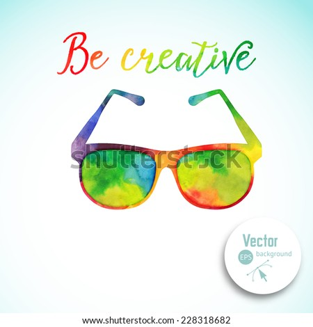 Sun glasses made n of colorful watercolor,  vector retro cartoon glasses. Creative concept. ?reative vision, artistic sight - stock vector