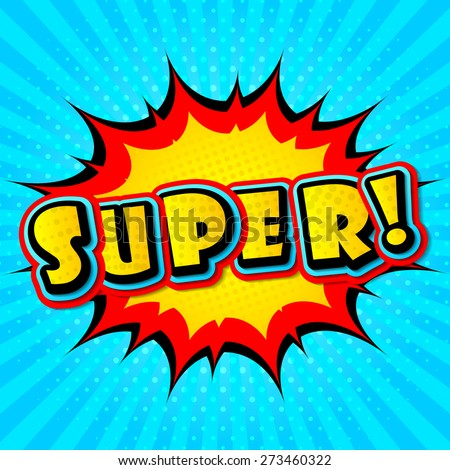 Super. A high detail vector mock-up of a typical comic book page with explosion and background of dots and radial lines .Vector illustration in Pop-Art Style - stock vector