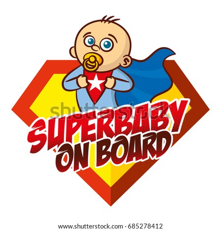 Super baby boy on board superhero logo vector sticker