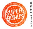 Super bonus vector rubber stamp. - stock vector