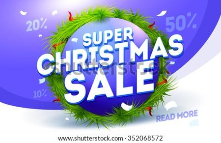 Super Christmas card design. Christmas sale banner design.Vector illustration. New Year banner - stock vector