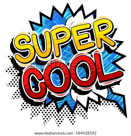 Super Cool Comic Book Style Word Stock Vector 584028592